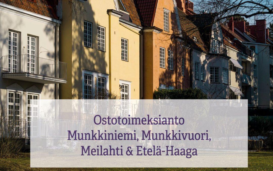 Ostotoimeksianto: asiakkaani etsii asuntoa Munkkiniemestä, Munkkivuoresta, Meilahdesta tai Etelä-Haagasta